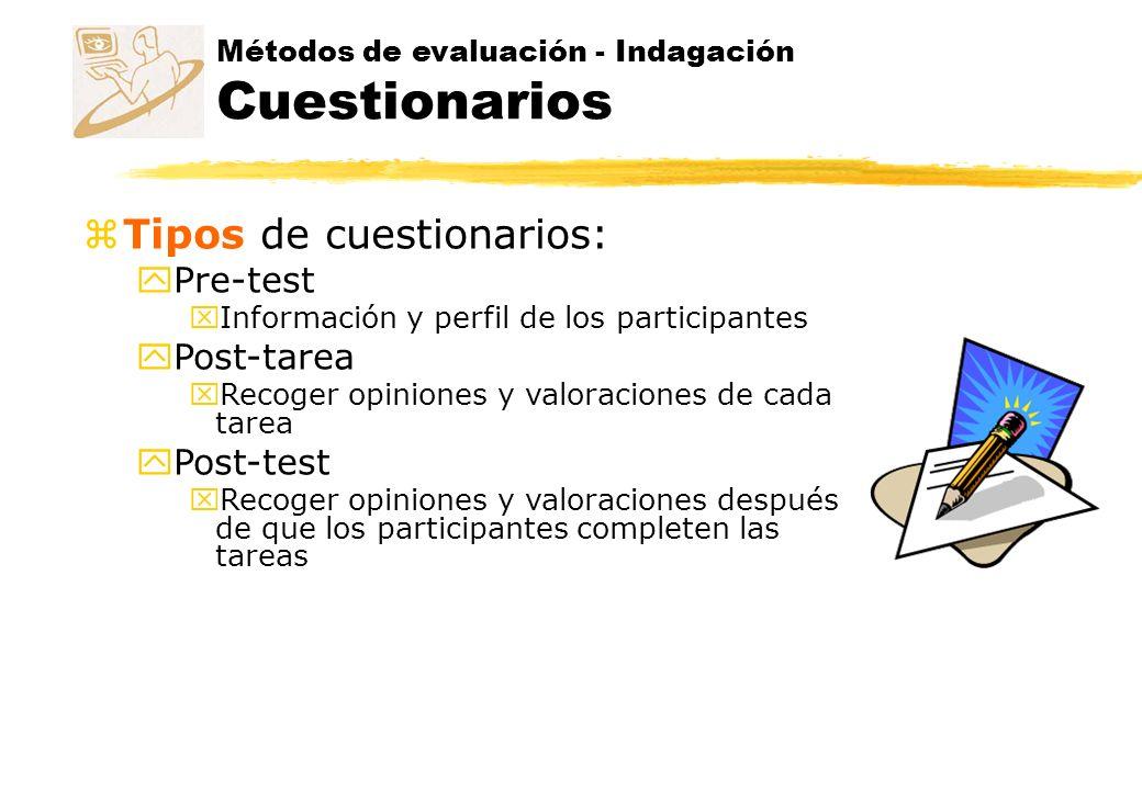 Cuestionarios Tipos de preguntas zGeneral yPreguntas que ayudan a establecer el perfil de usuario y su puesto dentro de la población en estudio.