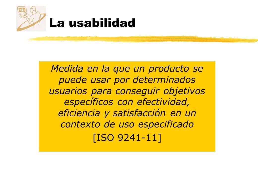 La usabilidad z Efectividad: precisión y plenitud con que los usuarios alcanzan los objetivos.