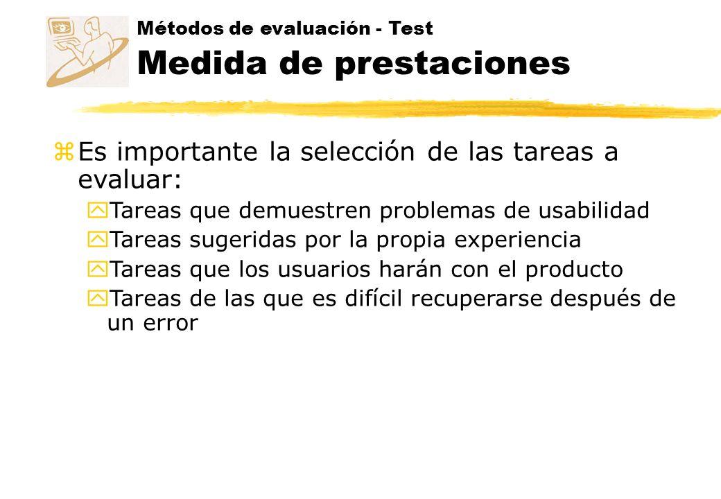 Medida de prestaciones Cómo medir la usabilidad zConsideraremos cómo planificar las observaciones y medidas para un test de usabilidad.