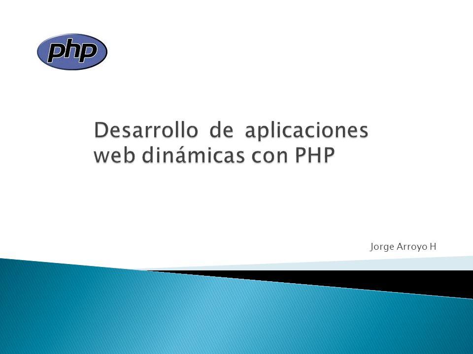 Introducción Evolución de PHP ¿Qué se necesita para que PHP funcione.