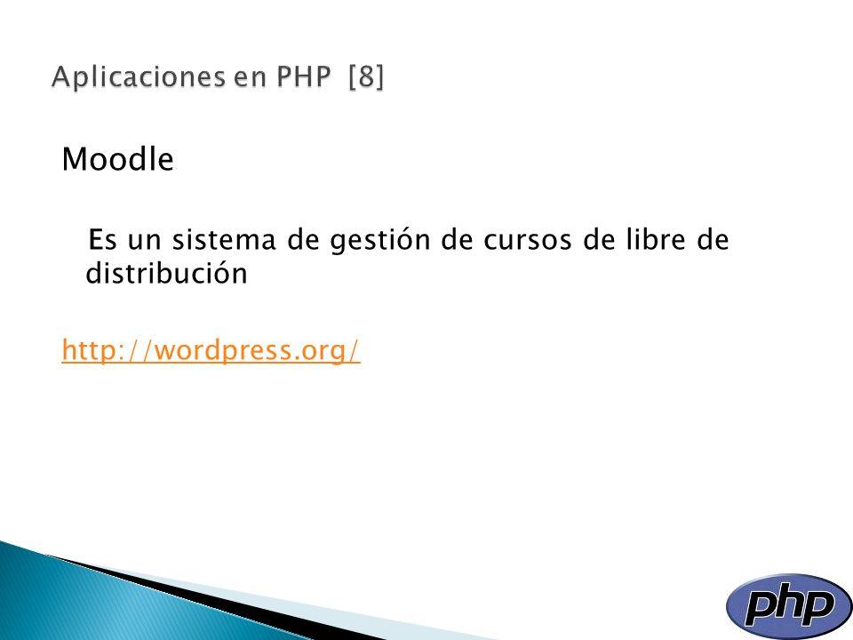 Moodle Es un sistema de gestión de cursos de libre de distribución http://wordpress.org/