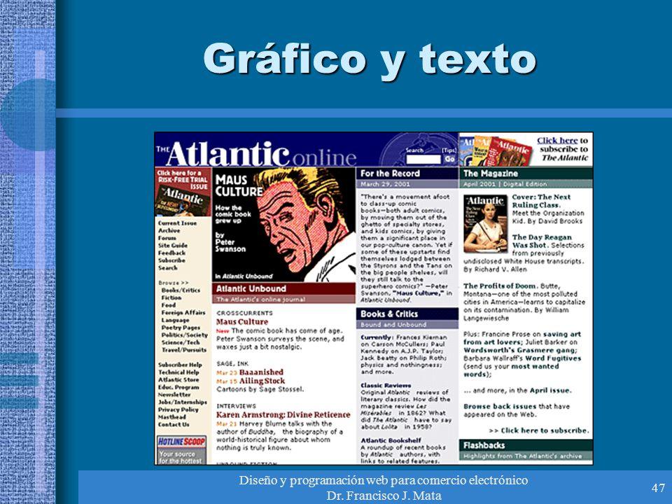 Diseño y programación web para comercio electrónico Dr. Francisco J. Mata 47 Gráfico y texto