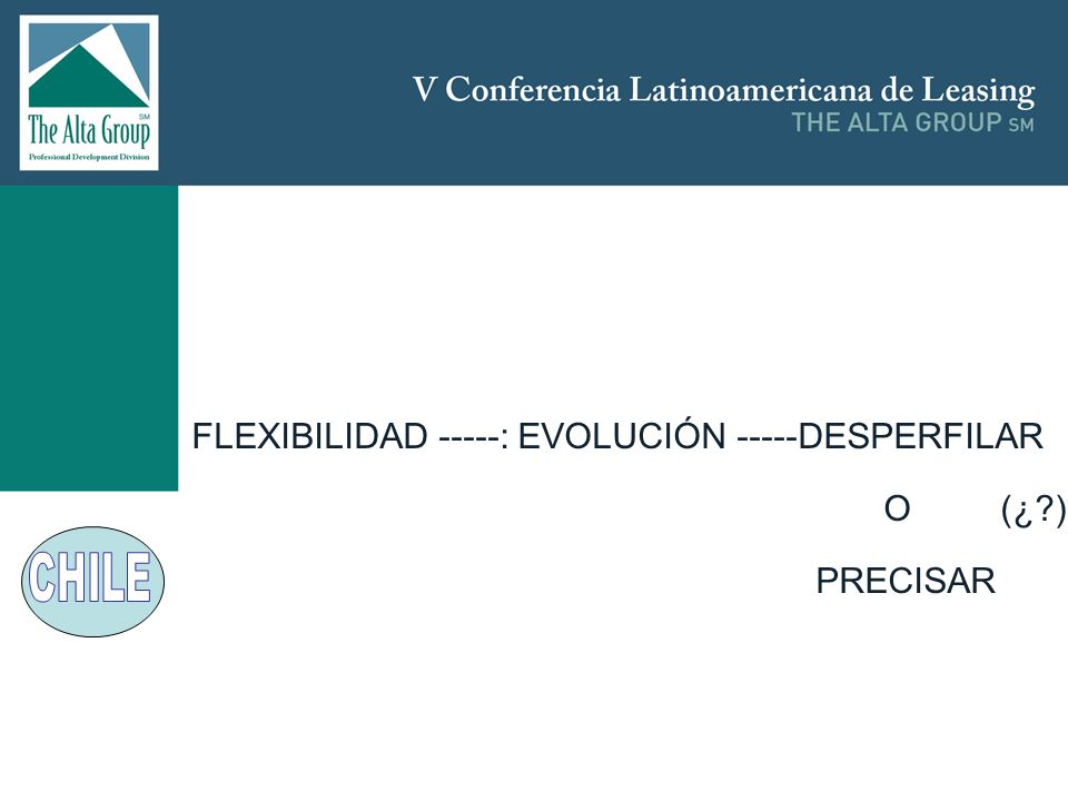 Insertar logo FLEXIBILIDAD -----: EVOLUCIÓN -----DESPERFILAR O (¿?) PRECISAR