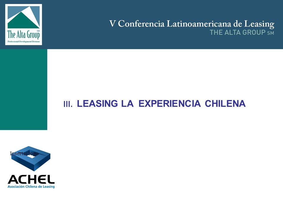 Insertar logo III. LEASING LA EXPERIENCIA CHILENA