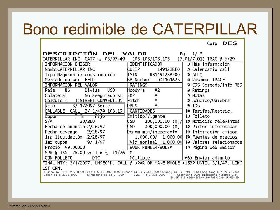 Profesor: Miguel Angel Martín Bono redimible de CATERPILLAR