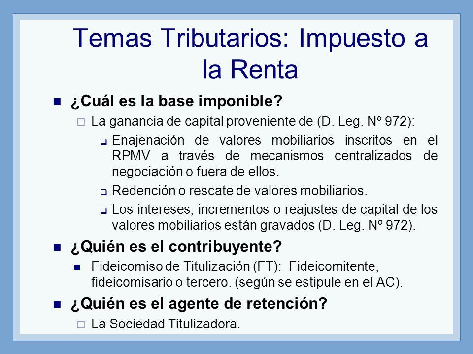 Temas Tributarios: Impuesto a la Renta ¿Cuál es la base imponible? La ganancia de capital proveniente de (D. Leg. Nº 972): Enajenación de valores mobi