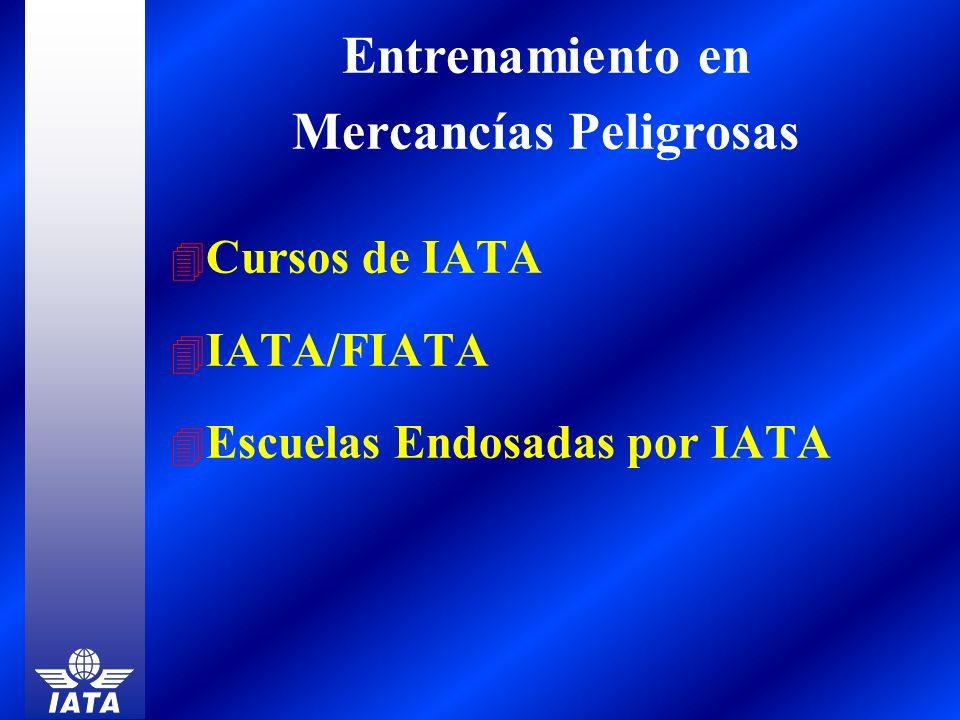 4 Cursos de IATA 4 IATA/FIATA 4 Escuelas Endosadas por IATA Entrenamiento en Mercancías Peligrosas