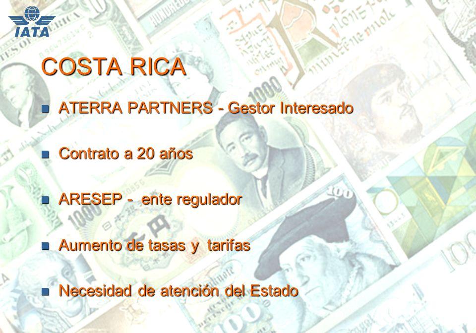 COSTA RICA n ATERRA PARTNERS - Gestor Interesado n Contrato a 20 años n ARESEP - ente regulador n Aumento de tasas y tarifas n Necesidad de atención del Estado