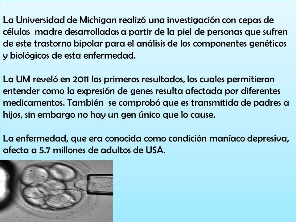 La Universidad de Michigan realizó una investigación con cepas de células madre desarrolladas a partir de la piel de personas que sufren de este trast