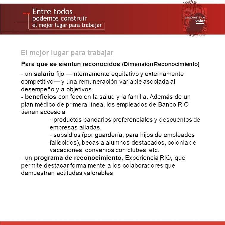 Mayor transparencia Según la última encuesta de Intranet y canales, la percepción acerca de los vehículos que Banco RIO utiliza para su comunicación interna es positiva.