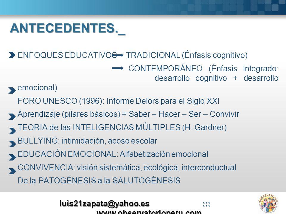 EDUCACIÓN EMOCIONAL.- ¿Qué es?Es una INNOVACIÓN EDUCATIVA FUNDAMENTOS:- Teorías de la Emoción - Neurociencia - Psiconeuroinmunología - Teoría de las Inteligencias múltiples - Inteligencia emocional - Fluir - Movimiento de renovación pedagógica - Educación para la salud - HH SS - Investigaciones sobre el Bienestar subjetivo Here comes your footer Page 4 luis21zapata@yahoo.es::: www.observatorioperu.com