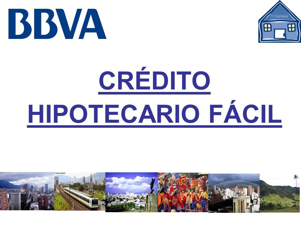 CRÉDITO HIPOTECARIO FÁCIL