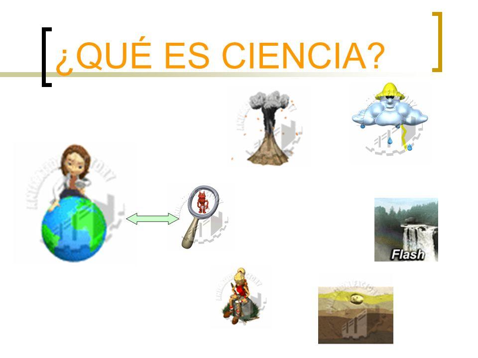 ¿QUÉ ES CIENCIA?