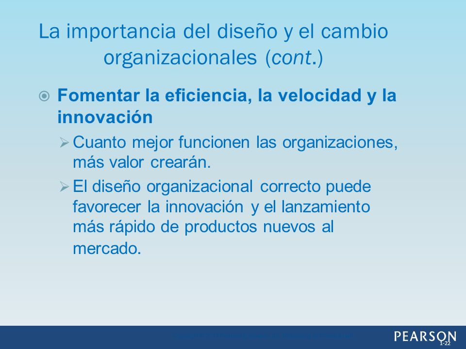 Fomentar la eficiencia, la velocidad y la innovación Cuanto mejor funcionen las organizaciones, más valor crearán. El diseño organizacional correcto p