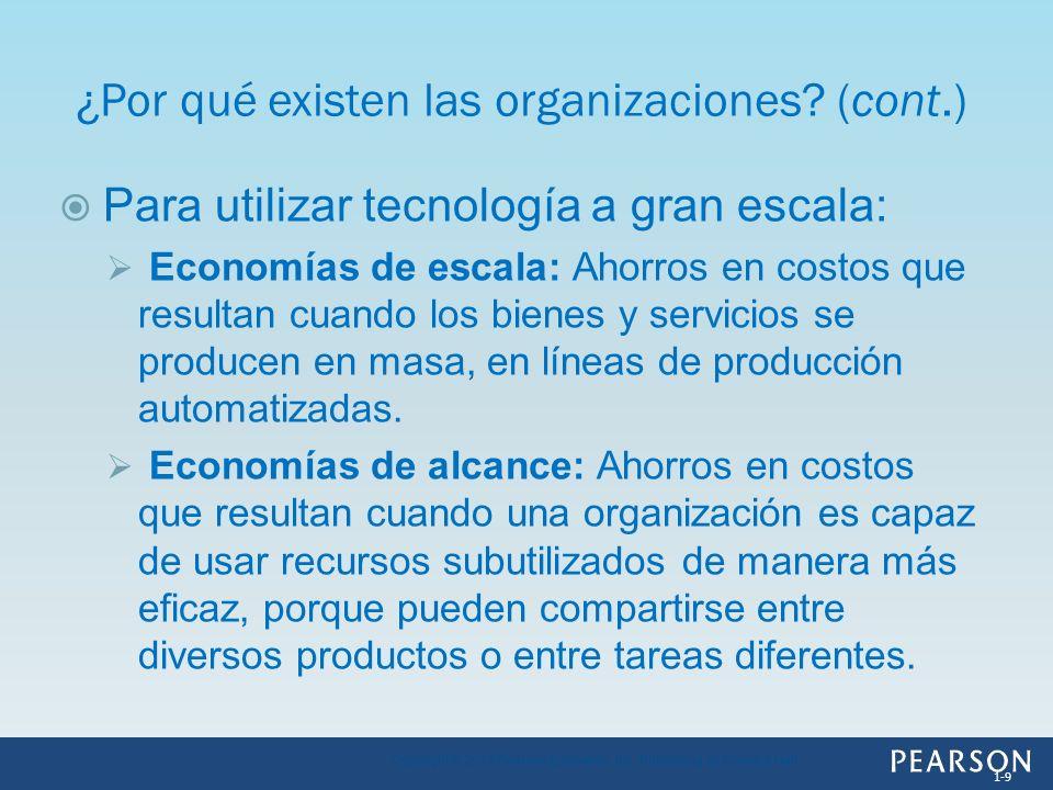 Para utilizar tecnología a gran escala: Economías de escala: Ahorros en costos que resultan cuando los bienes y servicios se producen en masa, en líne