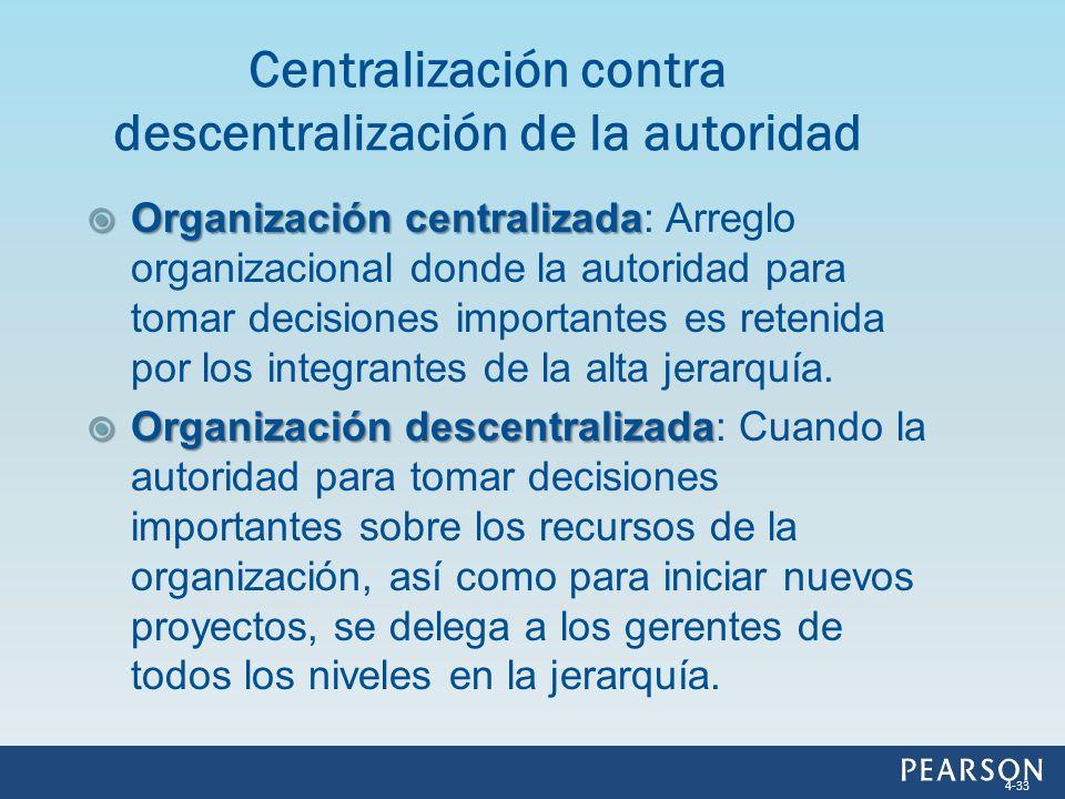 Organización centralizada Organización centralizada: Arreglo organizacional donde la autoridad para tomar decisiones importantes es retenida por los i