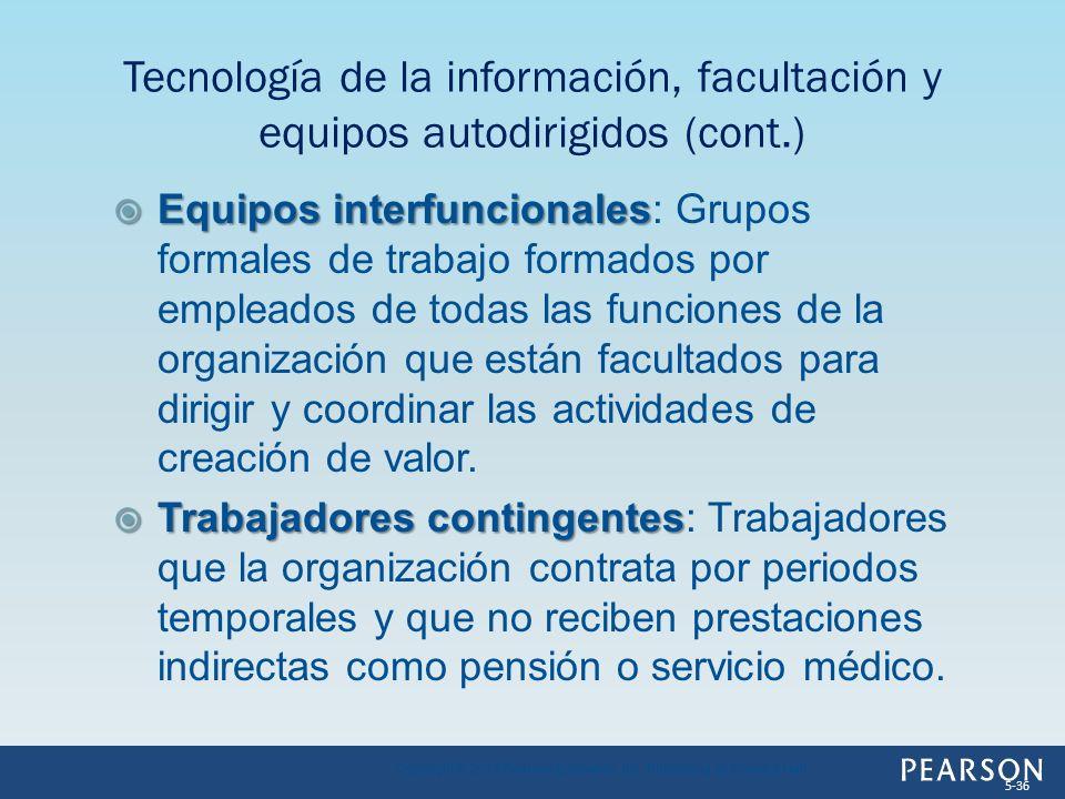 Equipos interfuncionales Equipos interfuncionales: Grupos formales de trabajo formados por empleados de todas las funciones de la organización que est