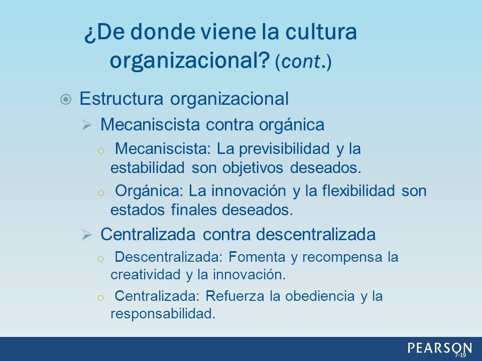 Estructura organizacional Mecaniscista contra orgánica o Mecaniscista: La previsibilidad y la estabilidad son objetivos deseados. o Orgánica: La innov