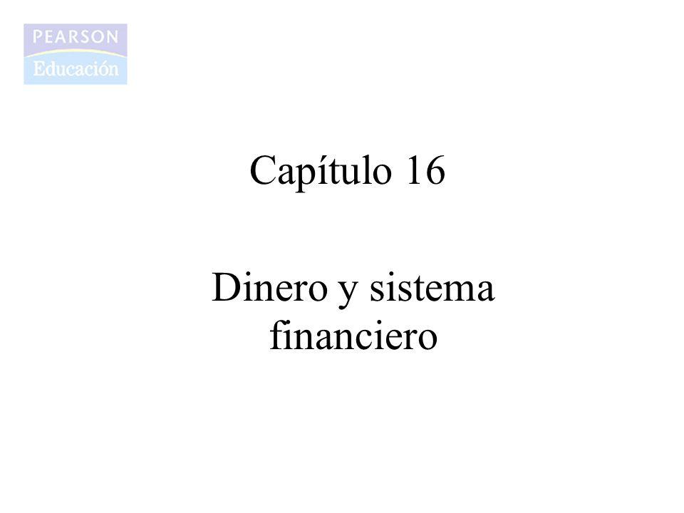Capítulo 16 Dinero y sistema financiero