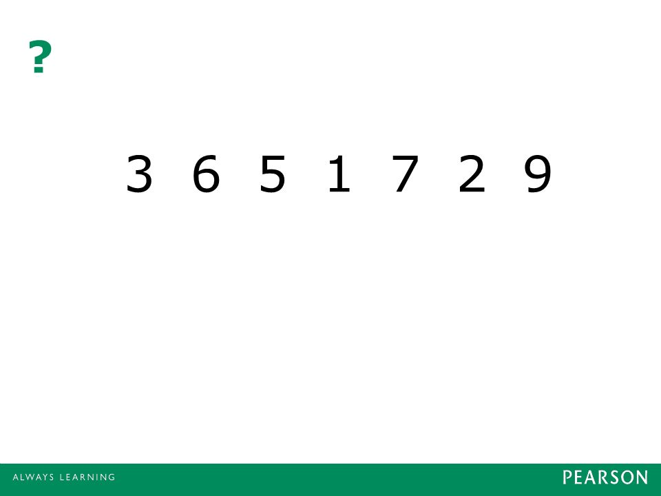 ? 3 6 5 1 7 2 9
