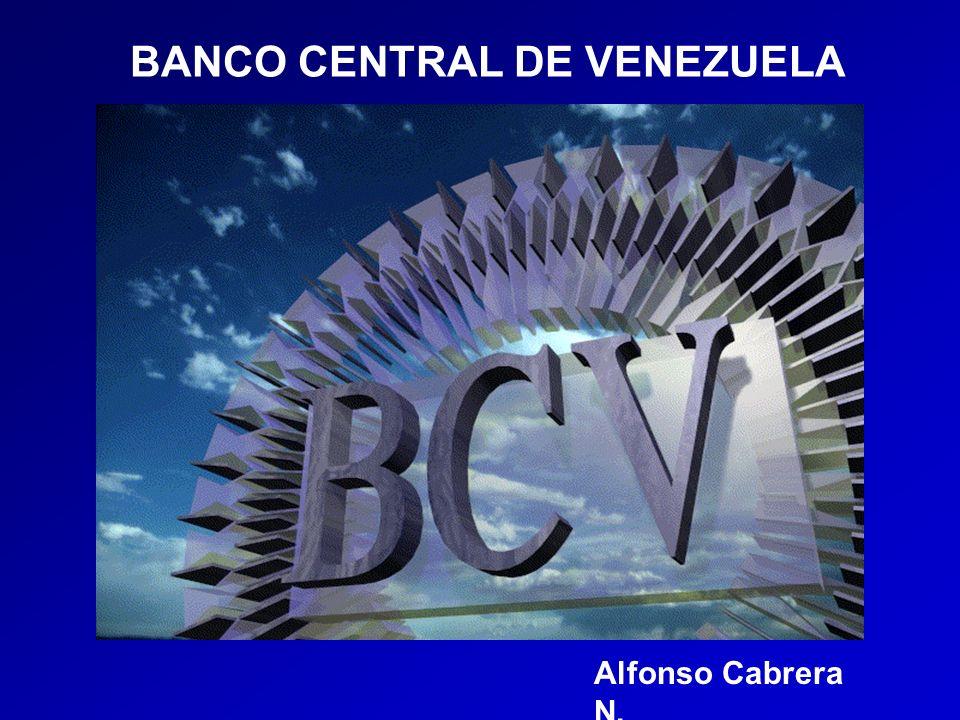 BANCO CENTRAL DE VENEZUELA Alfonso Cabrera N.