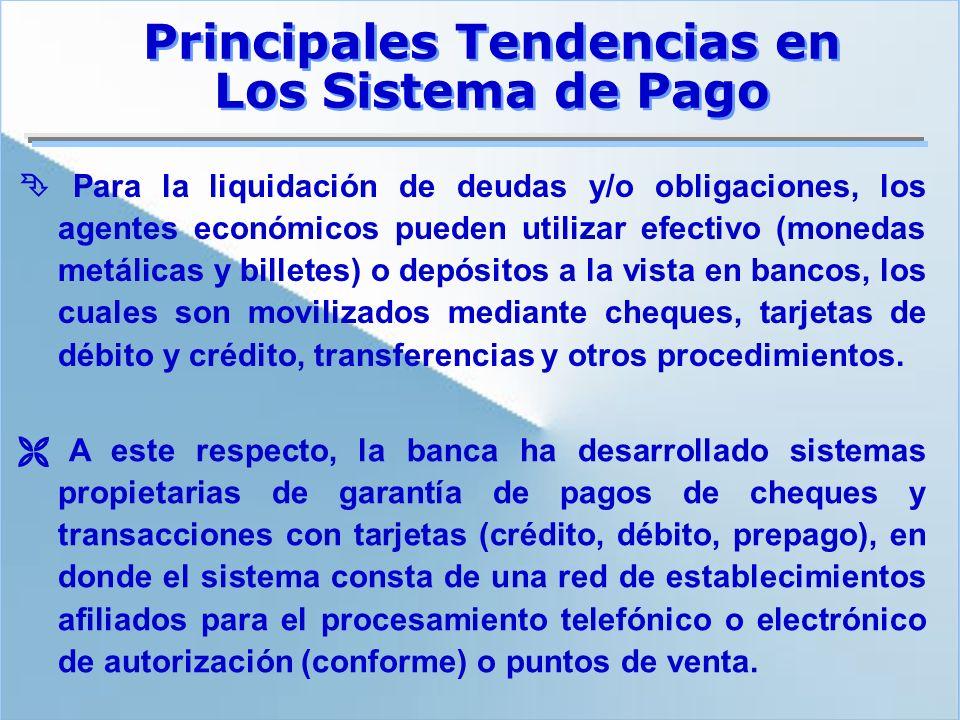 Para la liquidación de deudas y/o obligaciones, los agentes económicos pueden utilizar efectivo (monedas metálicas y billetes) o depósitos a la vista