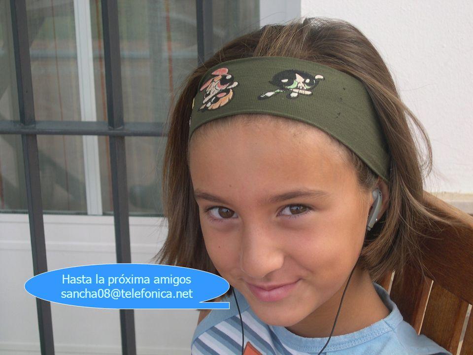 143 Hasta la próxima amigos sancha08@telefonica.net