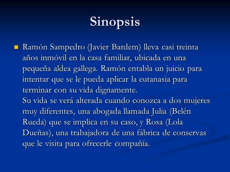 Sinopsis Ramón Sampedro (Javier Bardem) lleva casi treinta años inmóvil en la casa familiar, ubicada en una pequeña aldea gallega. Ramón entabla un ju