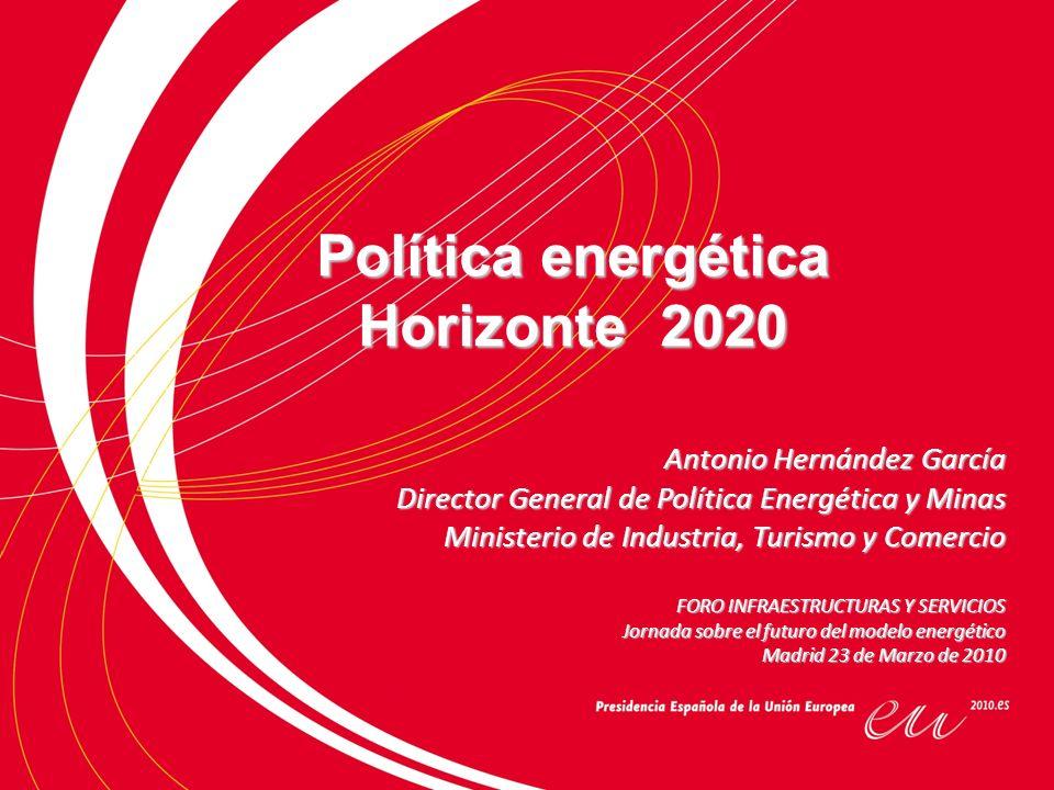Indice El horizonte a 2020 viene condicionado por dos pilares: A) Plan de Energías Renovables.