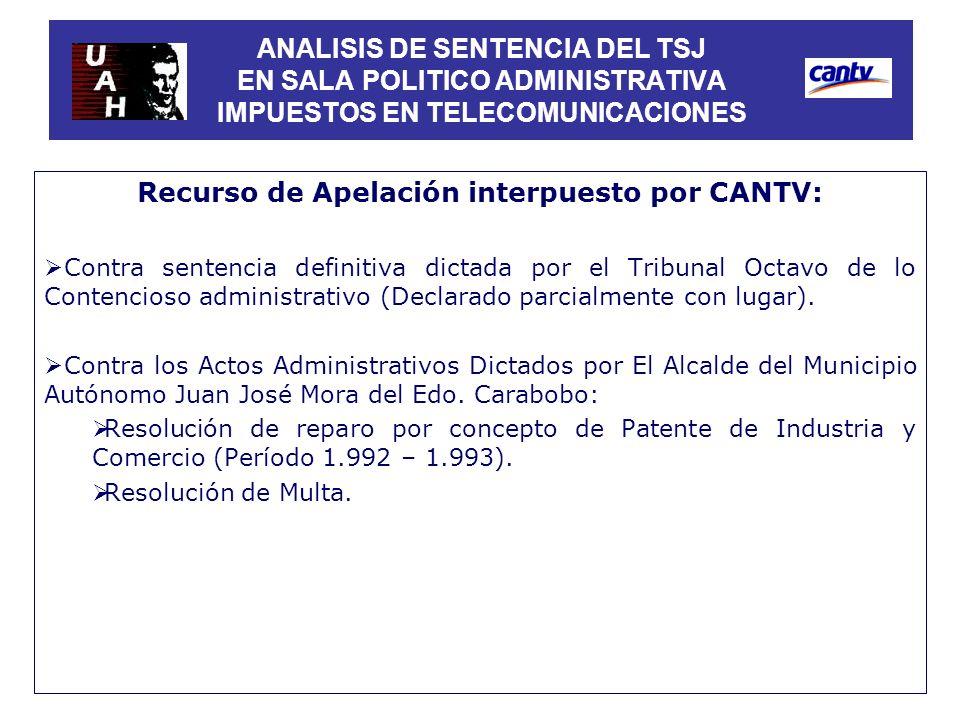 Recurso de Apelación interpuesto por CANTV: Contra sentencia definitiva dictada por el Tribunal Octavo de lo Contencioso administrativo (Declarado par