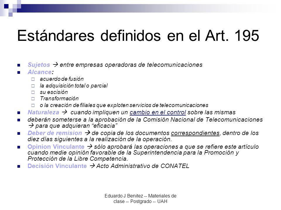 Eduardo J Benitez -- Materiales de clase -- Postgrado -- UAH Estándares definidos en el Art.