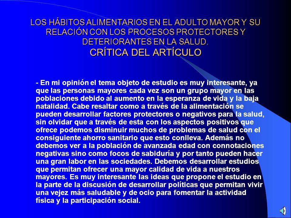 LOS HÁBITOS ALIMENTARIOS EN EL ADULTO MAYOR Y SU RELACIÓN CON LOS PROCESOS PROTECTORES Y DETERIORANTES EN LA SALUD. BIBLIOGRAFÍA - www.scielo.cl.phpww
