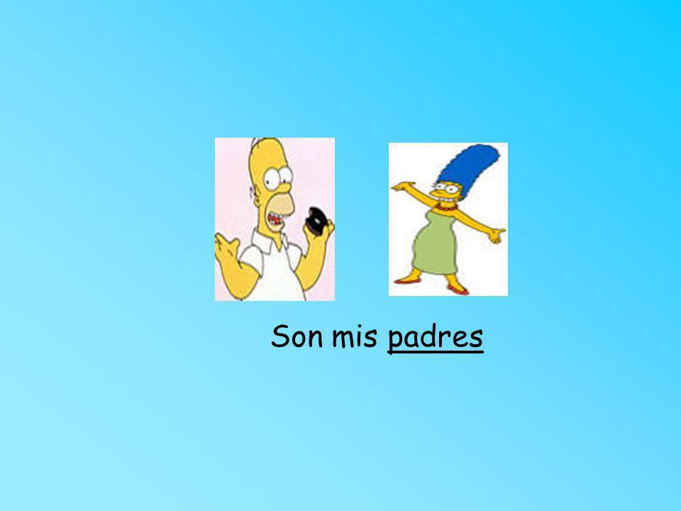 Son mis padres