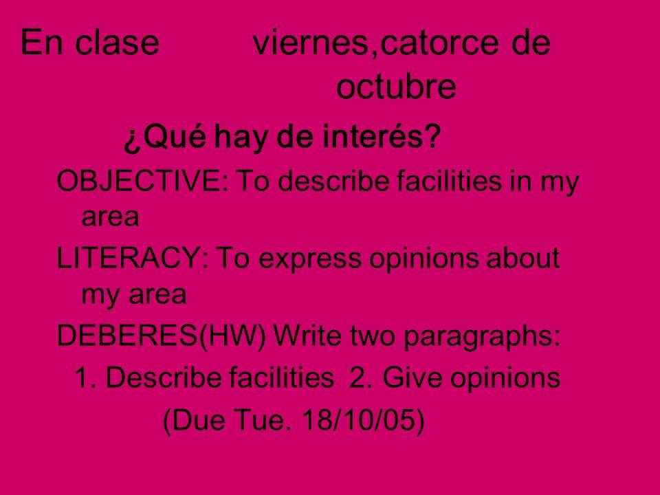 En clase viernes,catorce de octubre ¿Qué hay de interés.