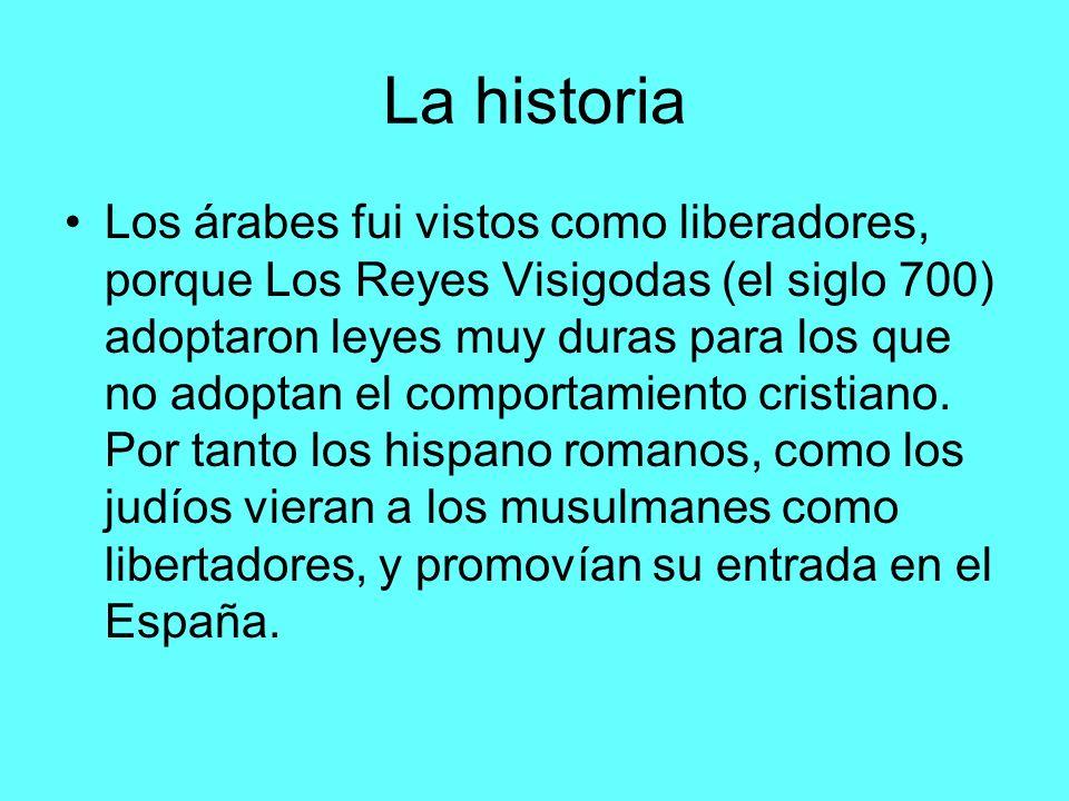La gran invasión Pasó un gran invasión en el ano 711, en que los árabes asumieron el poder en España.