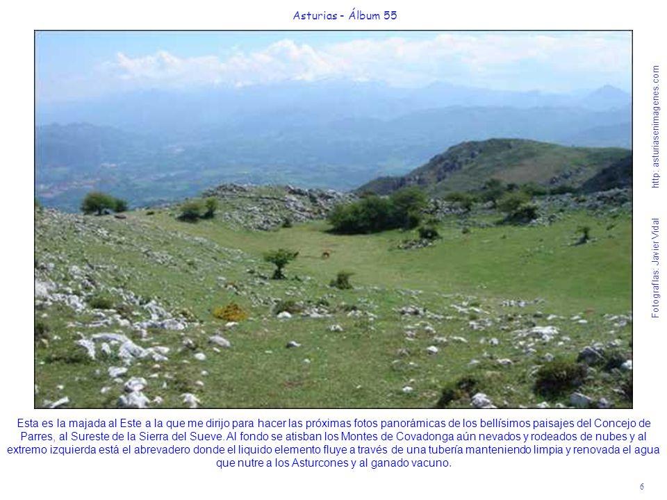 6 Asturias - Álbum 55 Fotografías: Javier Vidal http: asturiasenimagenes.com Esta es la majada al Este a la que me dirijo para hacer las próximas foto