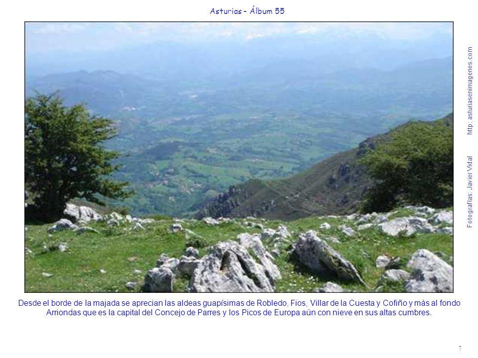 7 Asturias - Álbum 55 Fotografías: Javier Vidal http: asturiasenimagenes.com Desde el borde de la majada se aprecian las aldeas guapísimas de Robledo,
