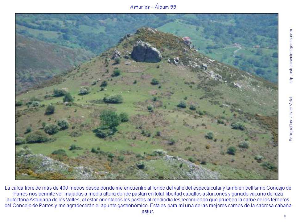8 Asturias - Álbum 55 Fotografías: Javier Vidal http: asturiasenimagenes.com La caída libre de más de 400 metros desde donde me encuentro al fondo del