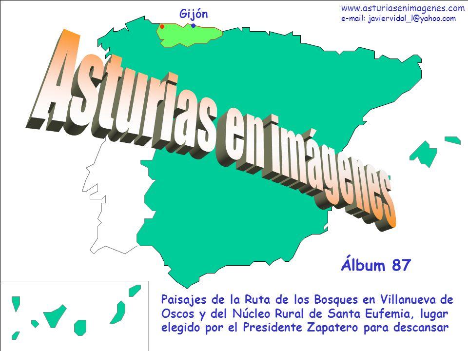 1 Asturias - Álbum 87 Gijón Paisajes de la Ruta de los Bosques en Villanueva de Oscos y del Núcleo Rural de Santa Eufemia, lugar elegido por el Presid
