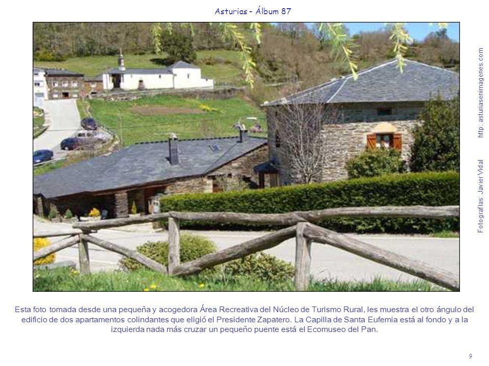 9 Asturias - Álbum 87 Fotografías: Javier Vidal http: asturiasenimagenes.com Esta foto tomada desde una pequeña y acogedora Área Recreativa del Núcleo
