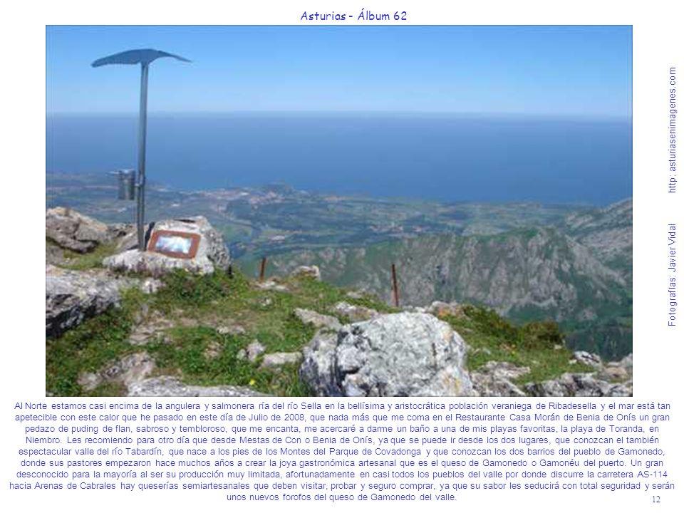 12 Asturias - Álbum 62 Fotografías: Javier Vidal http: asturiasenimagenes.com Al Norte estamos casi encima de la angulera y salmonera ría del río Sell