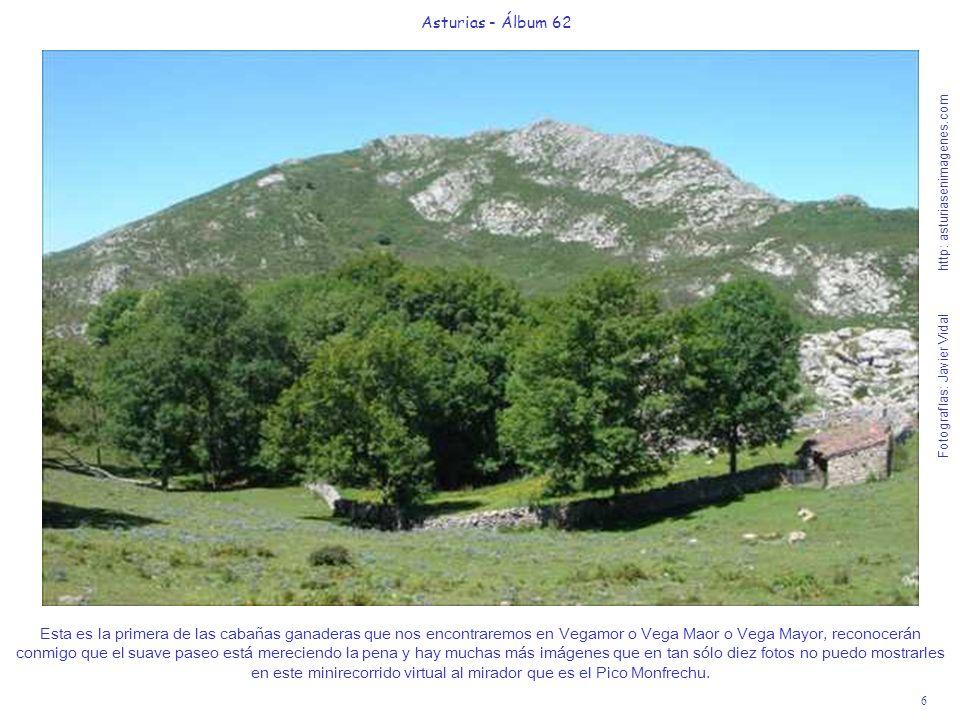 6 Asturias - Álbum 62 Fotografías: Javier Vidal http: asturiasenimagenes.com Esta es la primera de las cabañas ganaderas que nos encontraremos en Vega