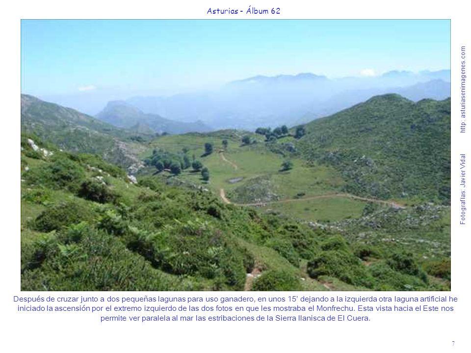 7 Asturias - Álbum 62 Fotografías: Javier Vidal http: asturiasenimagenes.com Después de cruzar junto a dos pequeñas lagunas para uso ganadero, en unos