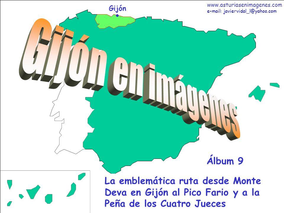 1 Gijón - Álbum 9 Gijón La emblemática ruta desde Monte Deva en Gijón al Pico Fario y a la Peña de los Cuatro Jueces Álbum 9 www.asturiasenimagenes.co
