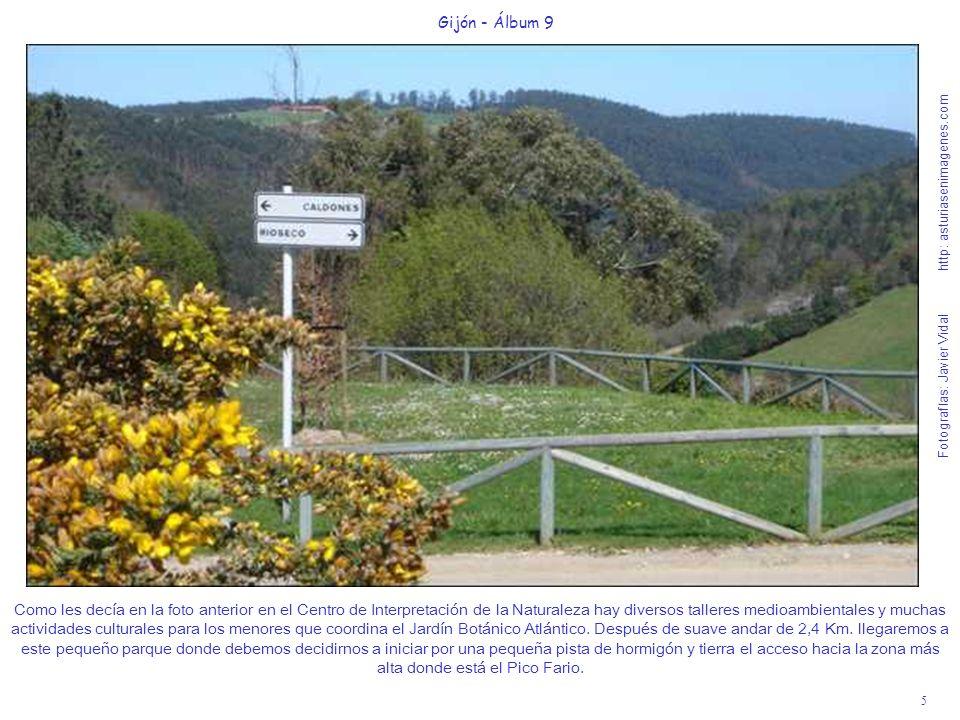 6 Gijón - Álbum 9 Fotografías: Javier Vidal http: asturiasenimagenes.com Esta foto está tomada desde el parquecito de la foto anterior y nos muestra el fondo del valle donde están las aldeas de Rioseco de Caldones y Rioseco de Baldornón.