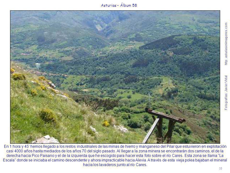 10 Asturias - Álbum 58 Fotografías: Javier Vidal http: asturiasenimagenes.com En 1 hora y 45 hemos llegado a los restos industriales de las minas de h