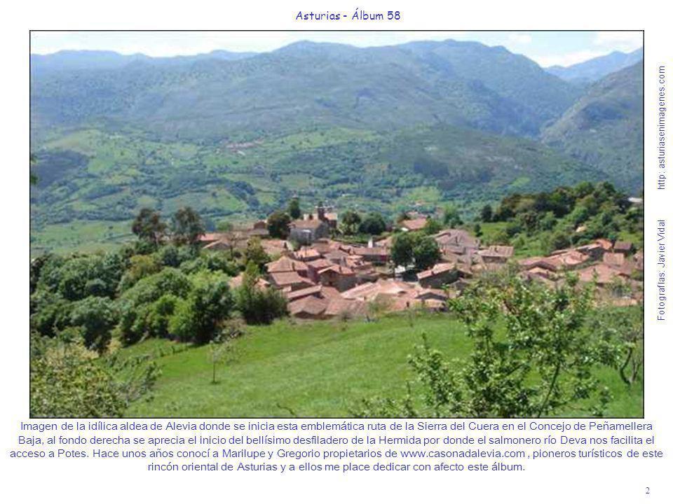 2 Asturias - Álbum 58 Fotografías: Javier Vidal http: asturiasenimagenes.com Imagen de la idílica aldea de Alevia donde se inicia esta emblemática rut