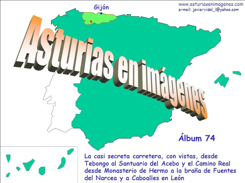 1 Asturias - Álbum 74 Gijón La casi secreta carretera, con vistas, desde Tebongo al Santuario del Acebo y el Camino Real desde Monasterio de Hermo a l