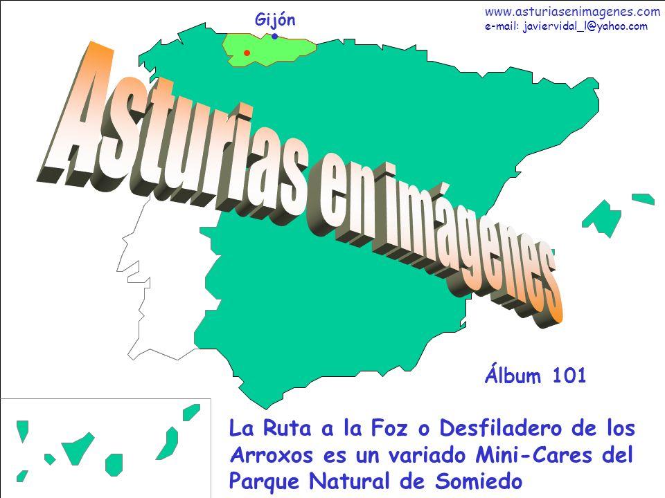 1 Asturias - Álbum 101 Gijón La Ruta a la Foz o Desfiladero de los Arroxos es un variado Mini-Cares del Parque Natural de Somiedo Álbum 101 www.asturi