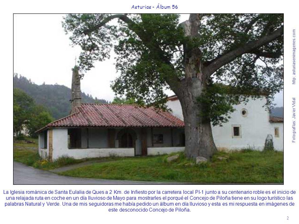 2 Asturias - Álbum 56 Fotografías: Javier Vidal http: asturiasenimagenes.com La Iglesia románica de Santa Eulalia de Ques a 2 Km. de Infiesto por la c